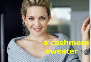 a cashmere sweater