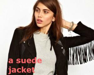 a suede jacket