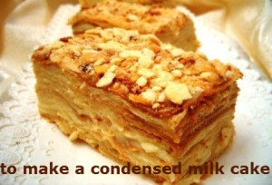 to make a condensed milk cake