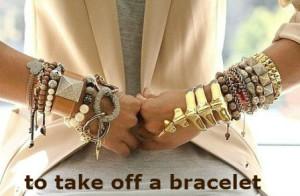 to take off a bracelet