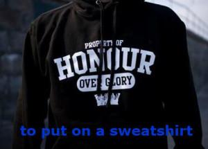 to put on a sweatshirt