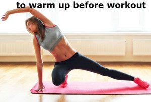to warm up before workout