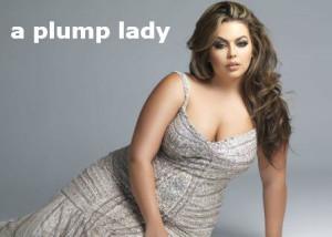 a plump lady