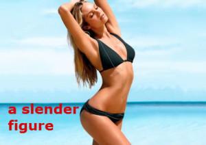 a slender figure