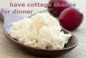 have-cottage-cheese-for-dinner--300x202